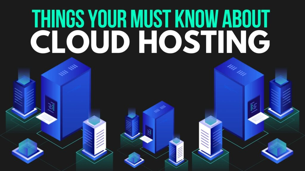 Things you must know about Cloud Hosting of Servers
